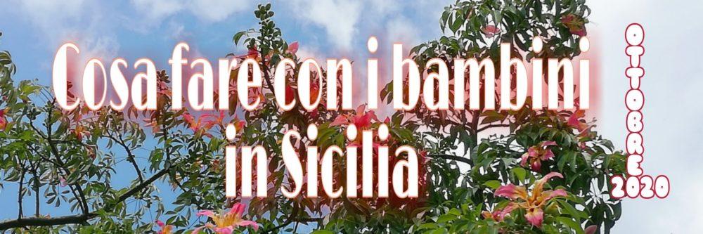Ottobre in Sicilia con i bambini