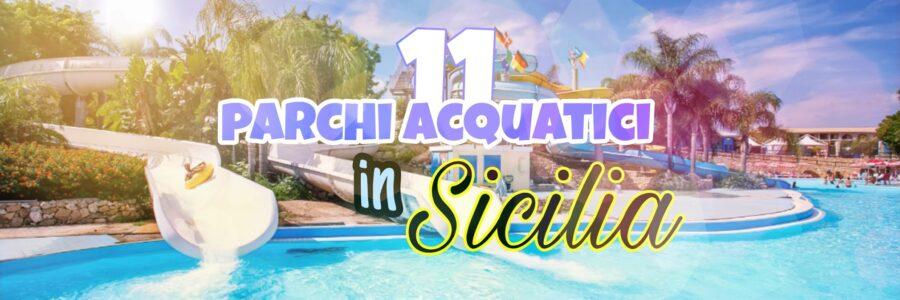 parchi acquatici in Sicilia